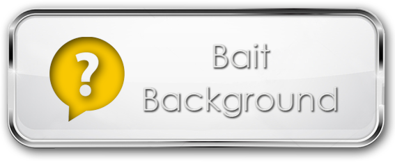 Bait Background